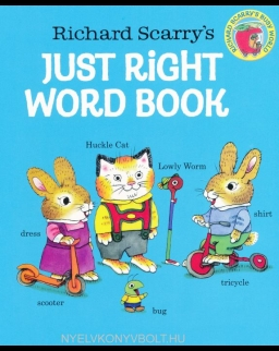 Richard Scarry's Just Right Word Book Board Book