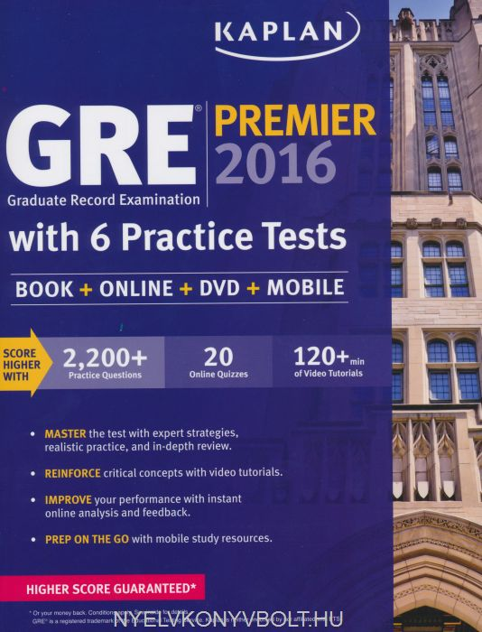 Kaplan GRE Premier 2016 with 6 Practice Tests: Book + Online + DVD + Mobile
