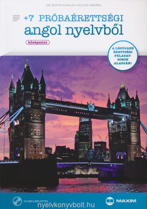 +7 Próbaérettségi Angol Nyelvből - Középszint + Audio CD
