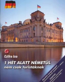 1 hét alatt németül nem csak turistáknak - Letölthető hanganyaggal