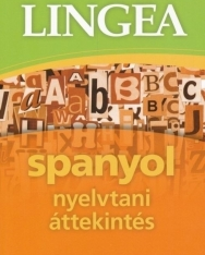 Spanyol nyelvtani áttekintés praktikus példákkal