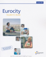 Eurocity Student's Book 2.0 Level B2 - With free downloadable audio and video material & extra online tasks!
