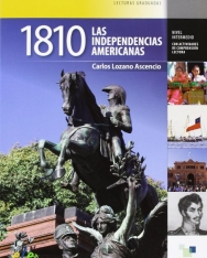 1810 Las Independencias Americanas - Collección Saber.es Lecturas Graduadas nivel intermedio B1+