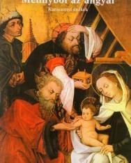 Mennyből az angyal - karácsonyi énekek (ének szólam, harmóniajelzéssel)