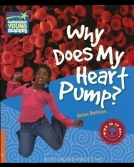 Why Does My Heart Pump? - Cambridge Young Readers Level 6