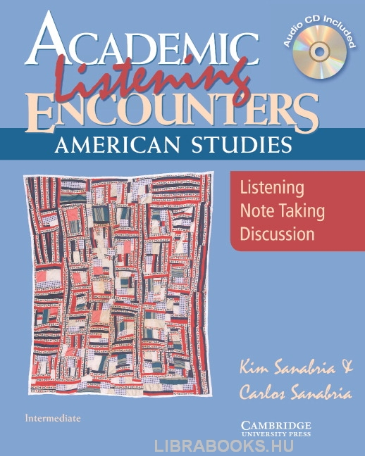 Academic Listening Encounters: American Studies Student's Book with Audio CD: Listening, Note Taking