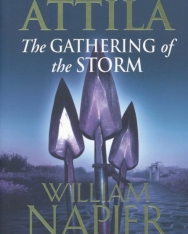 William Napier: Attila 2. The Gathering of the Storm