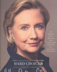 Hillary Rodham Clinton: Hard Choices