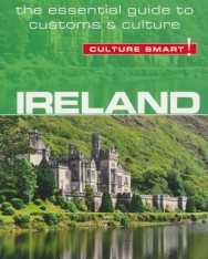Culture Smart! - Ireland - The Essential Guide to Customs & Culture