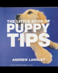 The Little Book of Puppy Tips - Little Book of Tips