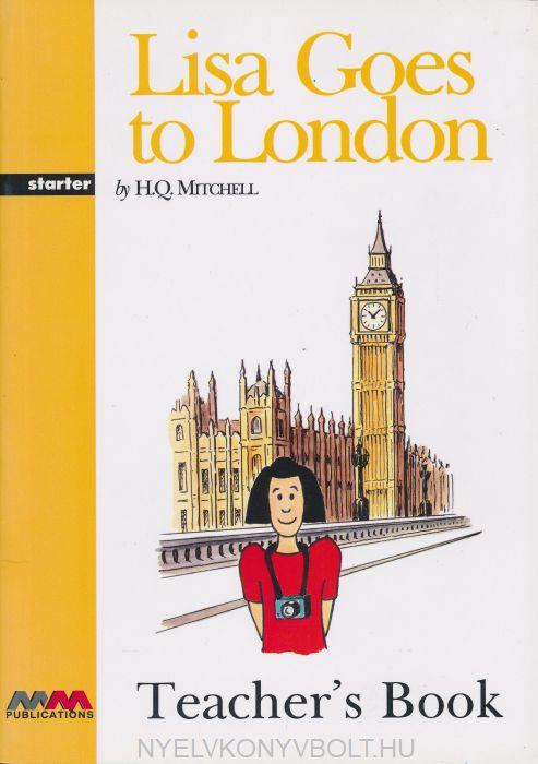 Lisa Goes to London Teacher's Book Starter Level