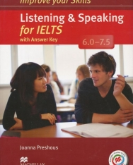 Improve Your Skills Listening & Speaking for IELTS 6.0-7.5 Student's Book with Answer Key, 2 Audio CDs & Macmillan Practice Online