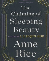 Anne Rice: The Claiming of Sleeping Beauty