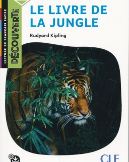Le Livre de la jungle - Niveau A2.1 - Lecture Découverte/Classique - Audio téléchargeable