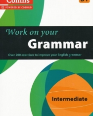 Work on your Grammar - Intermediate (B1)
