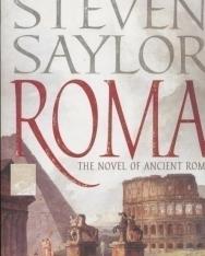 Steven Saylor: Roma: The Novel of Ancient Rome