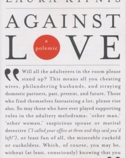 Laura Kipnis: Against Love