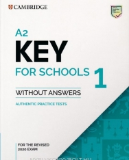A2 Key for Schools 1 for the Revised 2020 Exam Student's Book without Answers - Authentic Practice Tests