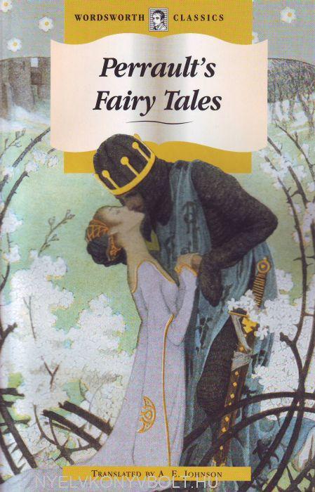 A. E. Johnson: Perrault's Fairy Tales - Wordsworth Classics