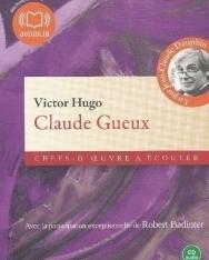 Victor Hugo: Claude Gueux - Texte intégral - Chefs - d'oeuvre a écouter CD audio