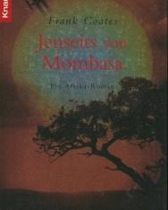 Frank Coates: Jenseits von Mombasa