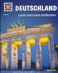 WAS IST WAS Band 126 Deutschland. Land und Leute entdecken