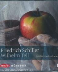 Friedrich Schiller: Wilhelm Tell: Hörspiel Audio-CD