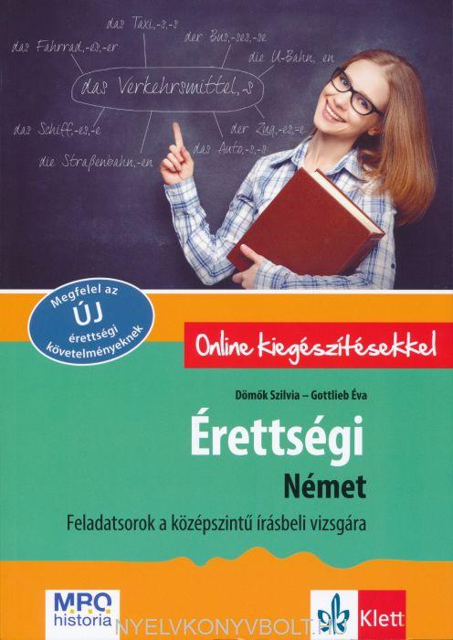 Érettségi Német – Feladatsorok a középszintű írásbeli vizsgára 2. javított kiadás