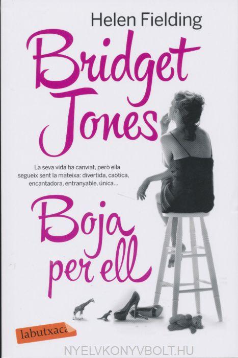 Helen Fielding: Bridget Jones, Boja per ell