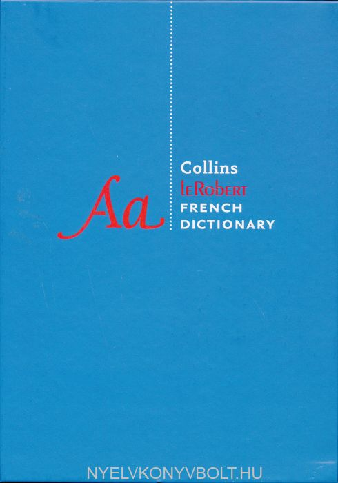 Collins Robert French Dictionary Complete and Unabridged edition - 500,000 translations