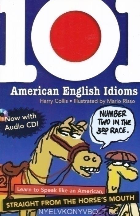 101 American English Idioms + CD