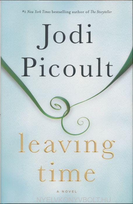 Jodi Picoult: Leaving Time