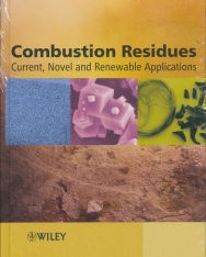 Combustion Residues: Current, Novel and Renewable Applications