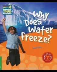 Why Does Water Freeze? - Cambridge Young Readers Level 3