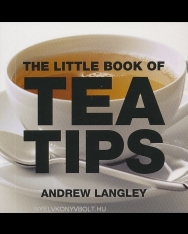 The Little Book of Tea Tips - Little Book of Tips