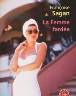 Francoise Sagan: La femme fardée