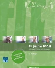 Fit Für Das DSD II mit ausführlicher Schreibschule 2.Auflage