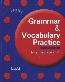 Grammar & Vocabulary Practice Intermediate - B1 Student's Book