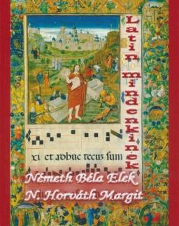 N. Horváth Margit Németh Béla Elek:Latin mindenkinek