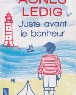 Agnes Ledig: Juste avant le bonheur