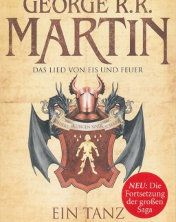 George R. R. Martin: Das Lied von Eis und Feuer 10: Ein Tanz mit Drachen