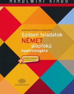Szóbeli feladatok Német alapfokú nyelvvizsgára - Virtuális melléklettel