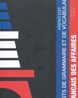 Francais Des Affaires -Tests de Grammaire et de Vocabulaire