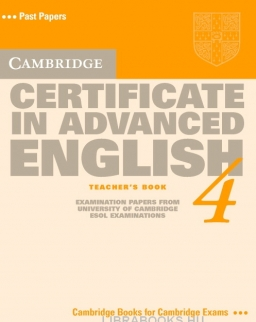 Cambridge Certificate in Advanced English 4 Teacher's book