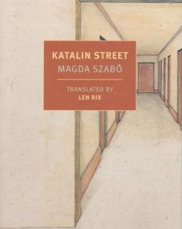 Szabó Magda: Katalin Street