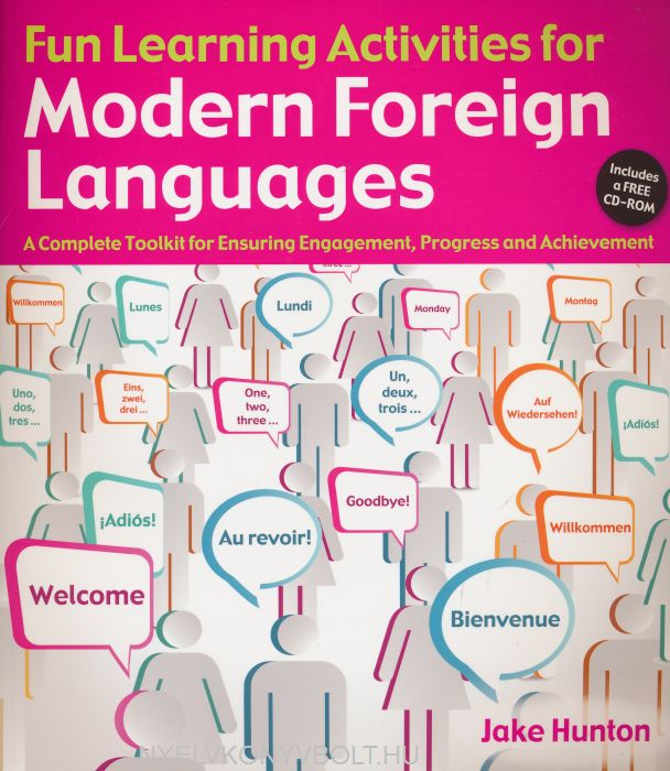 Fun Learning Activities for Modern Language:  A Complete Toolkit for Ensuring Engagement, Progress and Achievement + CD-ROM