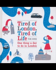 Tom Jones: Tired of London, Tired of Life - One Thing a DAy to Do in London