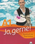 Ja Gerne! - Deutsch im Tourismus - A1 Lehrbuch mit CD MP3