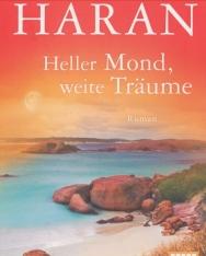Elizabeth Haran: Heller Mond, weite Träume