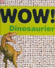 WOW! Dinosaurier